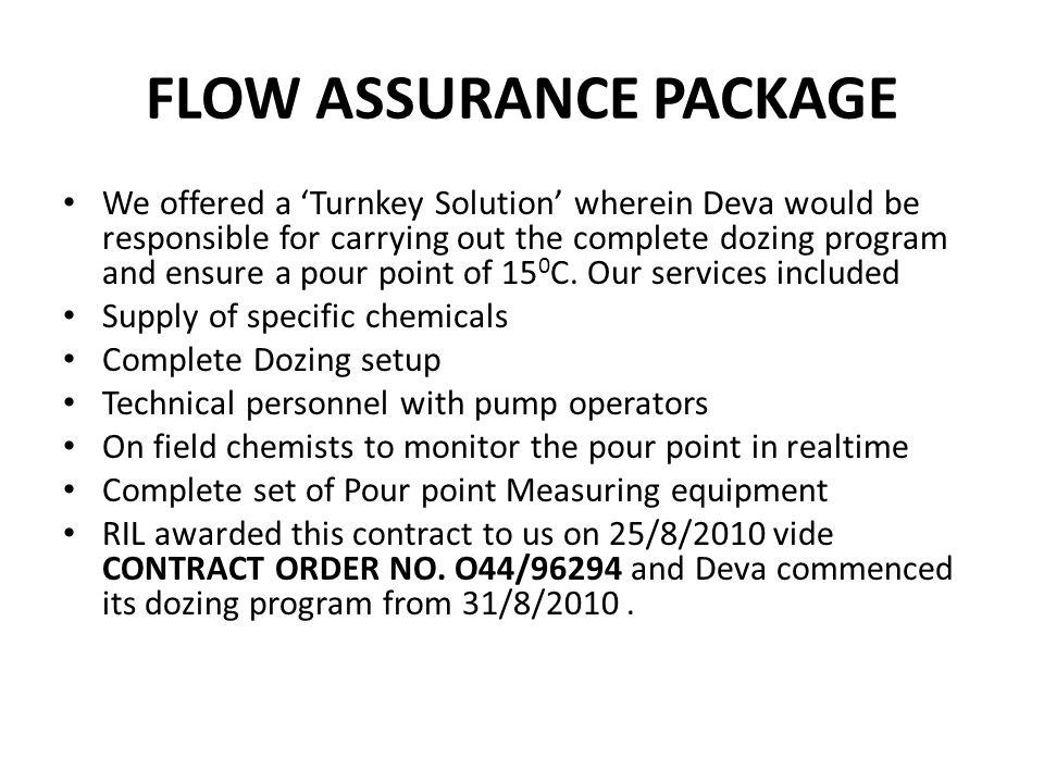 FLOW ASSURANCE PACKAGE