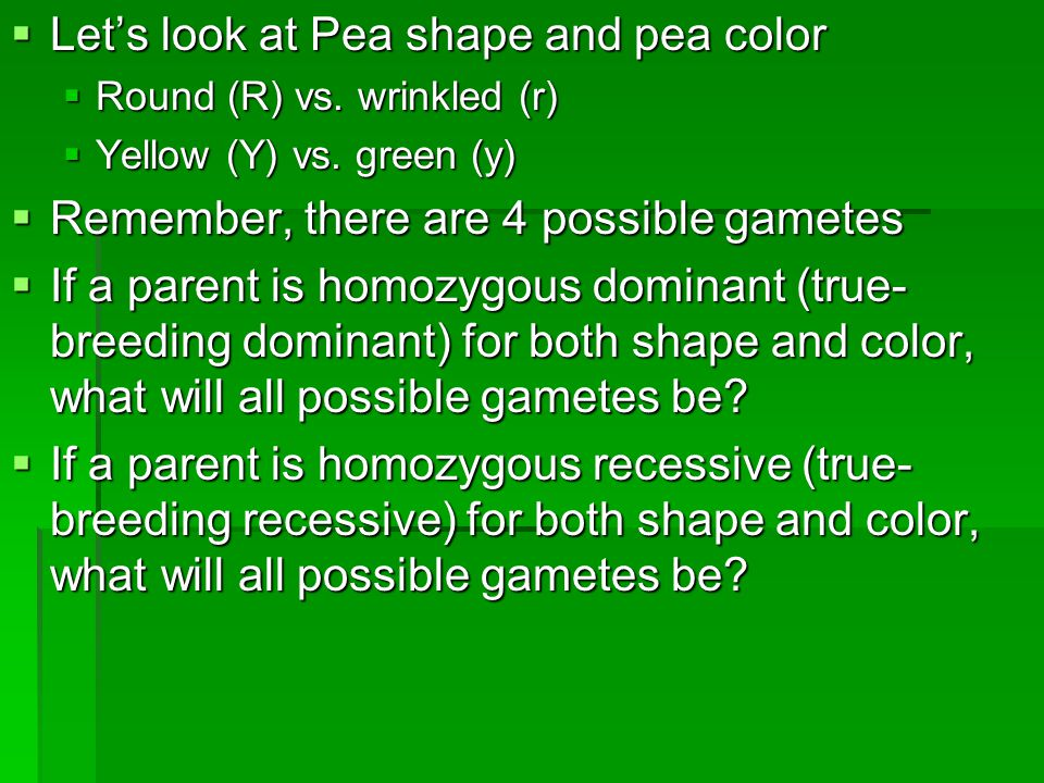 Let's look at Pea shape and pea color