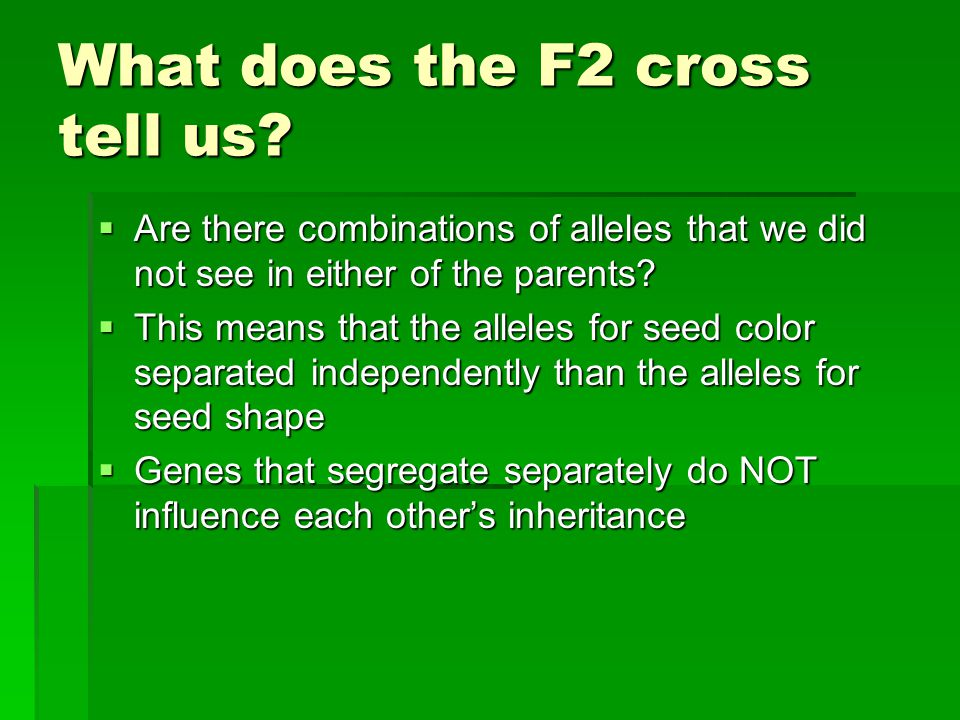 What does the F2 cross tell us