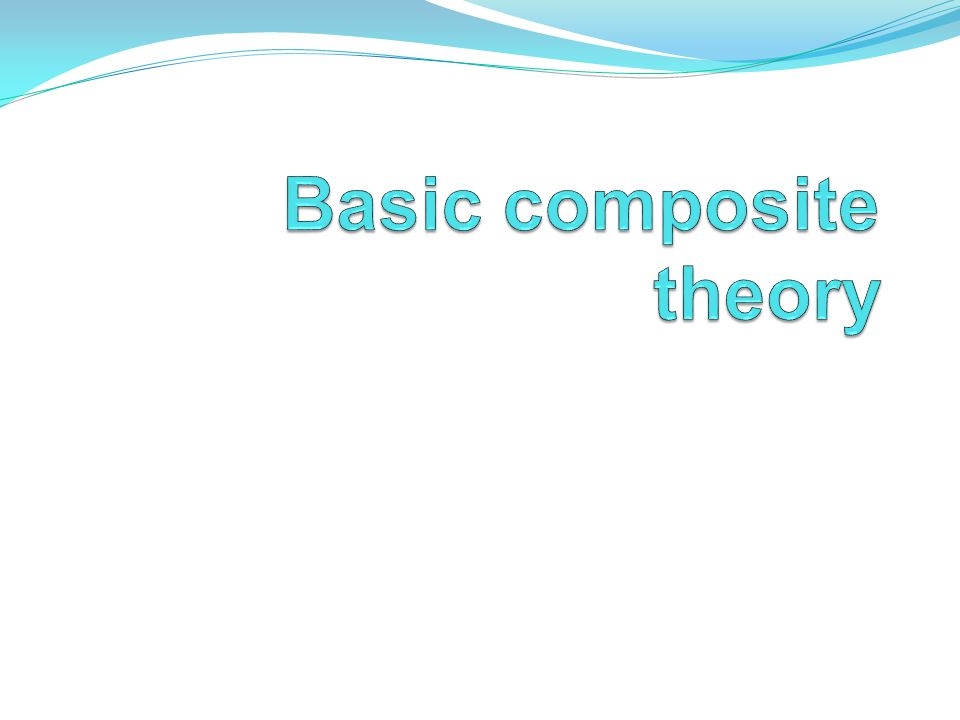 Basic composite theory