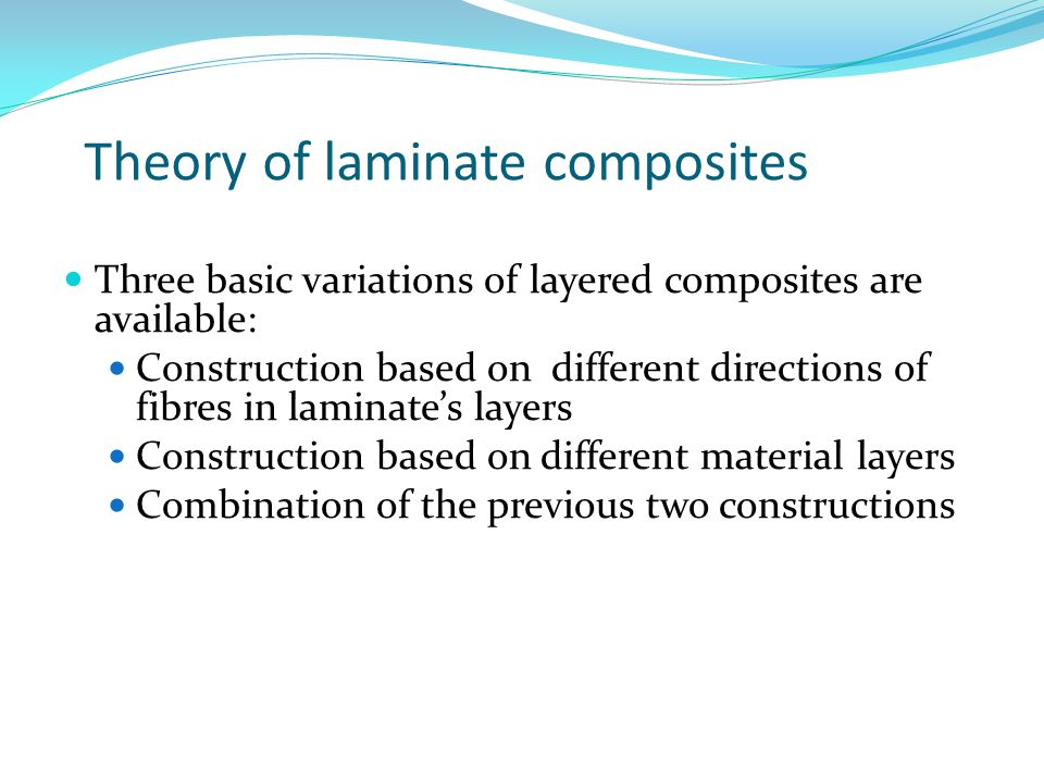 Theory of laminate composites
