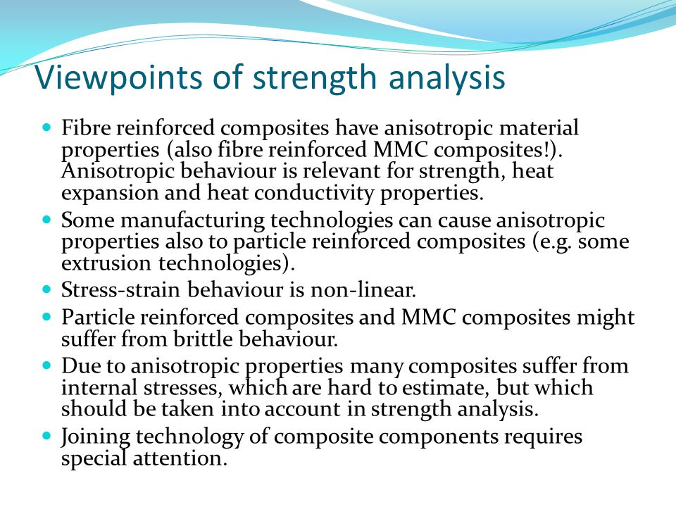 Viewpoints of strength analysis