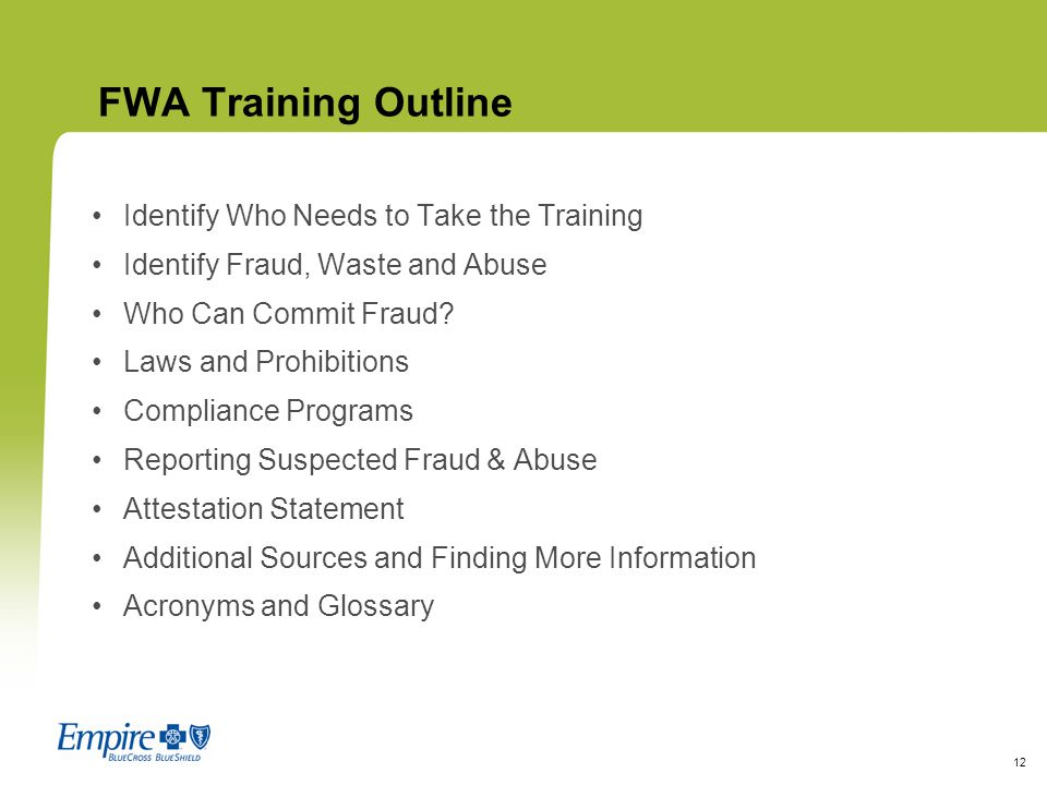 FWA Training Outline Identify Who Needs to Take the Training