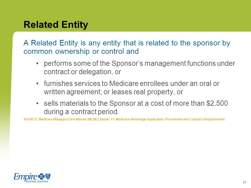 Related Entity A Related Entity is any entity that is related to the sponsor by common ownership or control and.