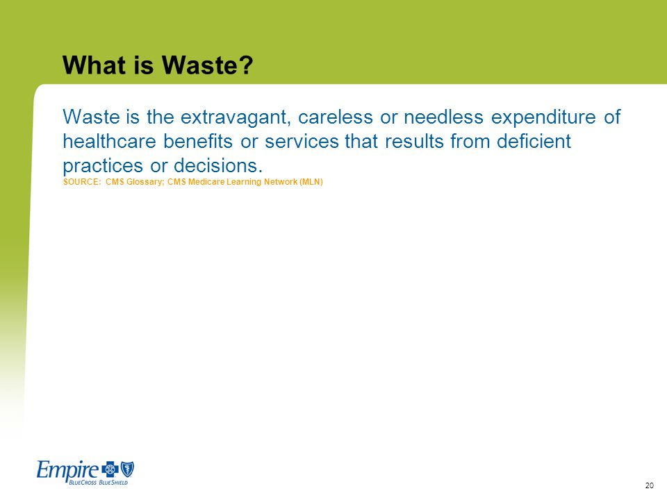 What is Waste