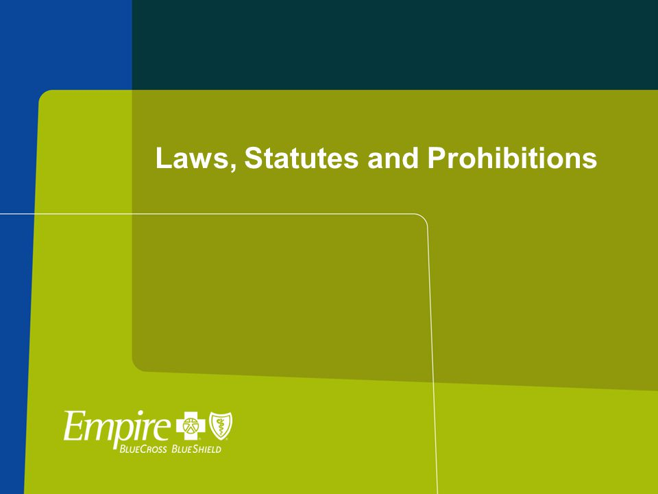 Laws, Statutes and Prohibitions