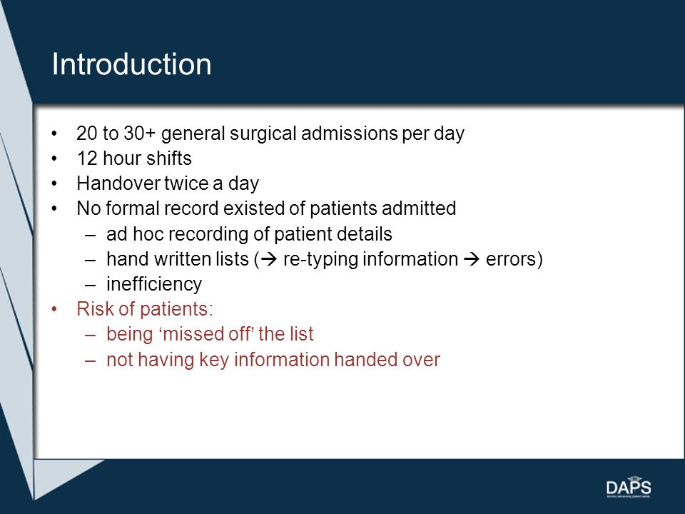 Introduction 20 to 30+ general surgical admissions per day