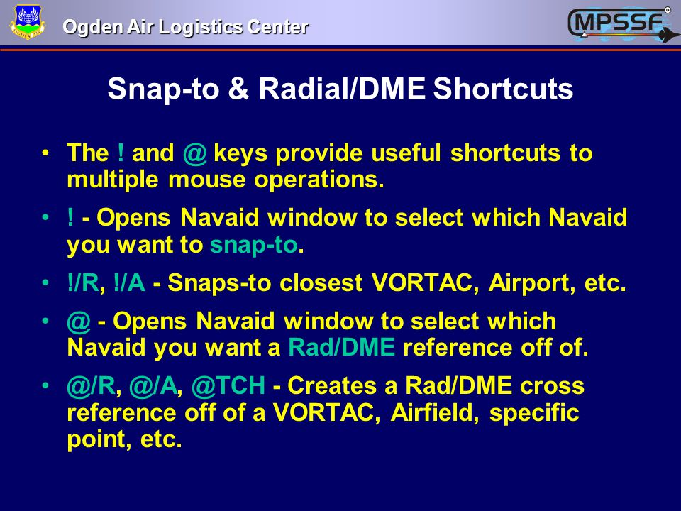 Snap-to & Radial/DME Shortcuts