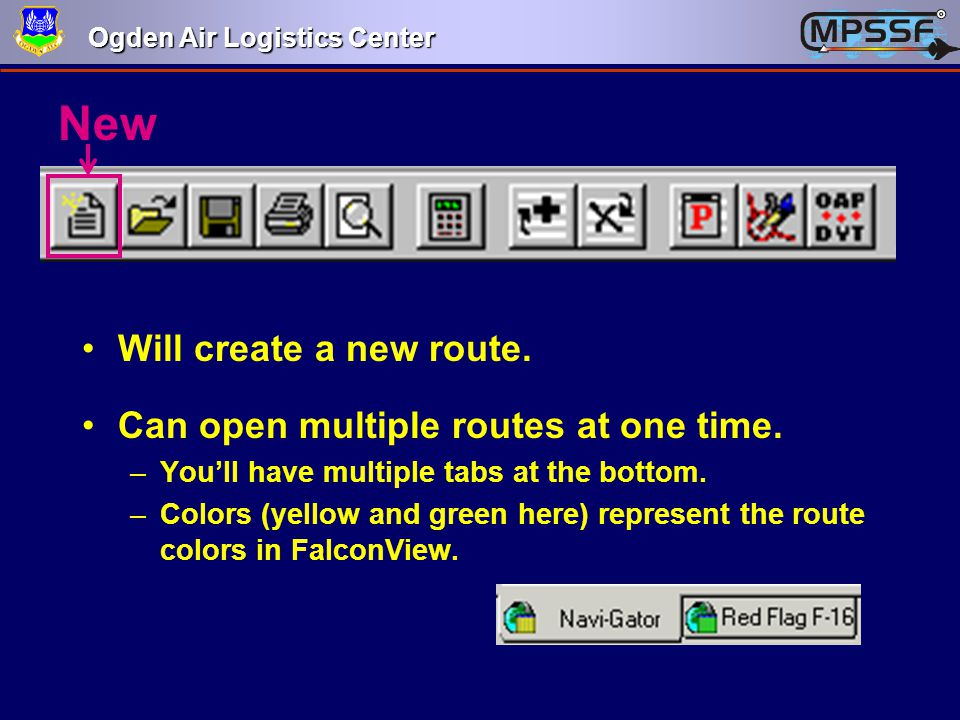 New Will create a new route. Can open multiple routes at one time.