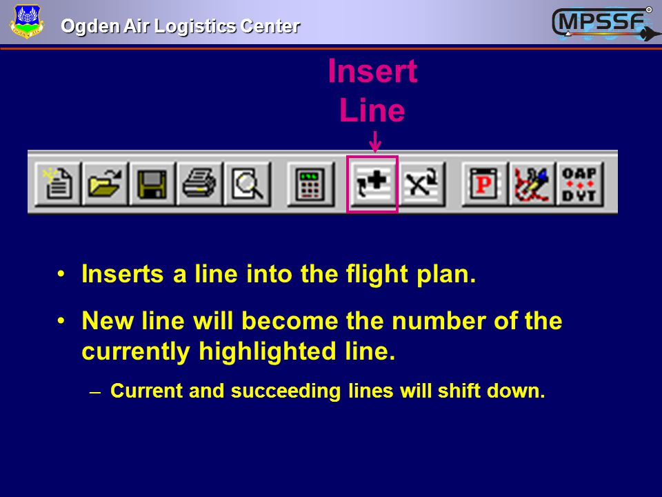 Insert Line Inserts a line into the flight plan.