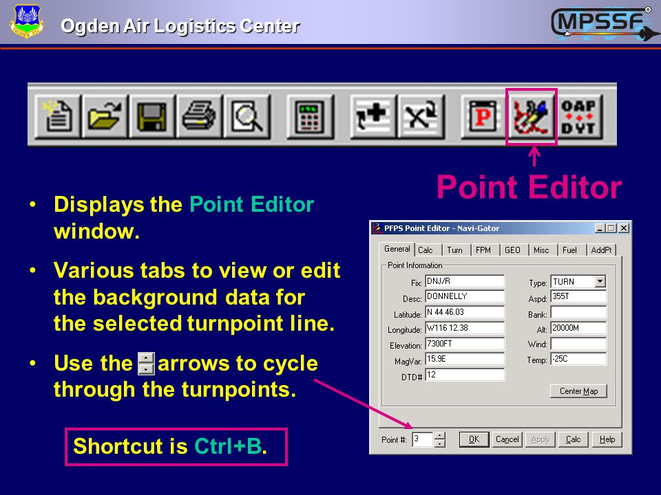Point Editor Displays the Point Editor window.