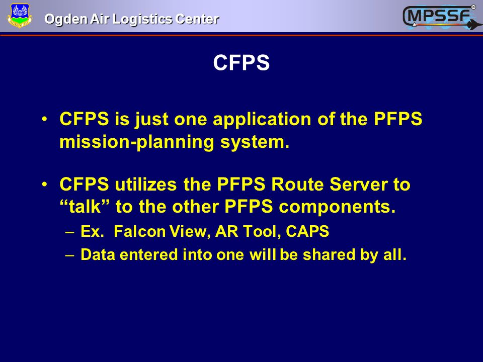 CFPS CFPS is just one application of the PFPS mission-planning system.