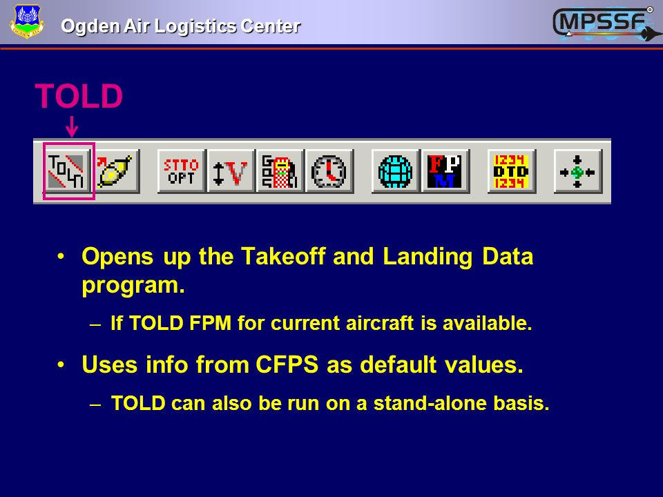 TOLD Opens up the Takeoff and Landing Data program.