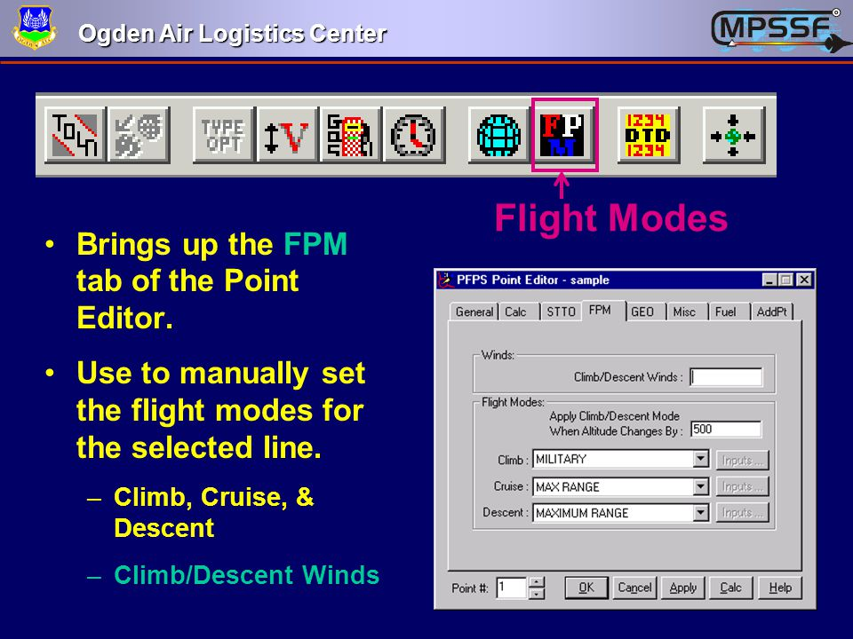 Flight Modes Brings up the FPM tab of the Point Editor.