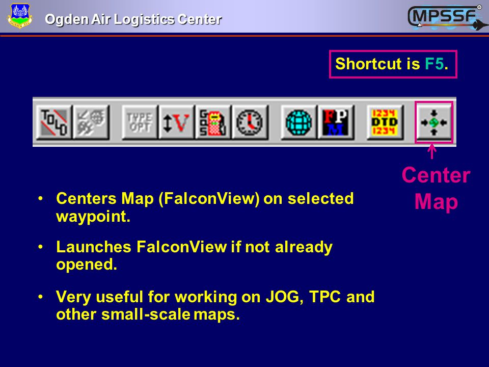 Center Map Shortcut is F5.
