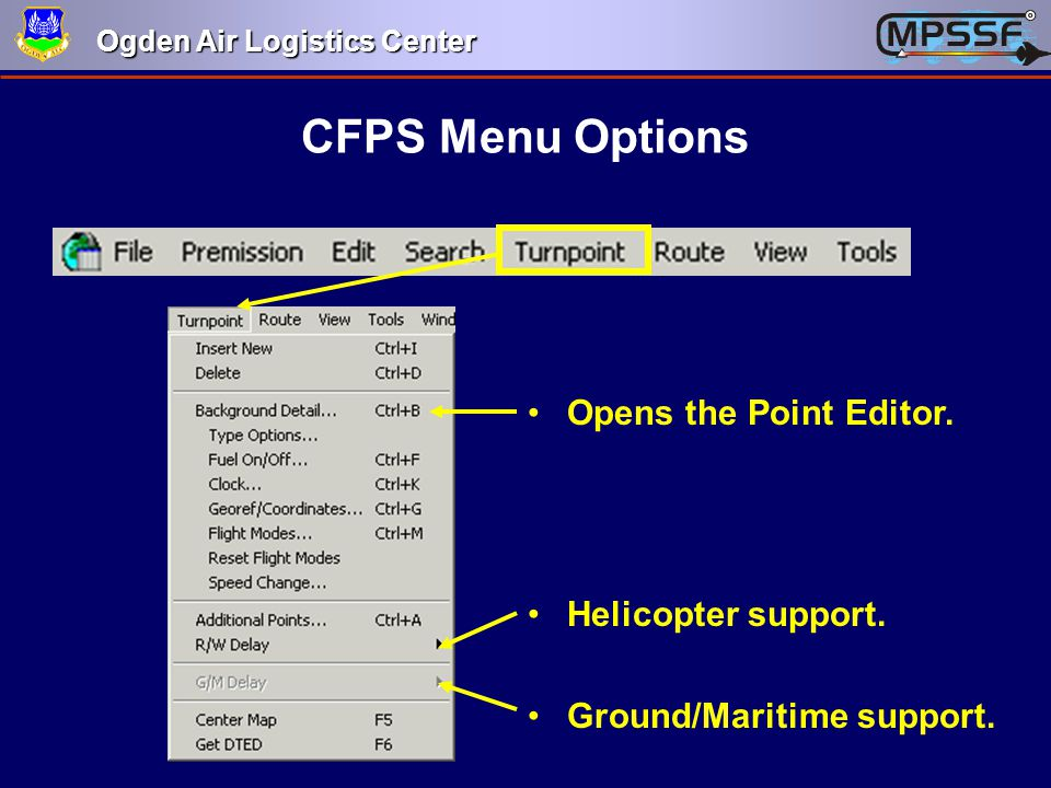 CFPS Menu Options Opens the Point Editor. Helicopter support.