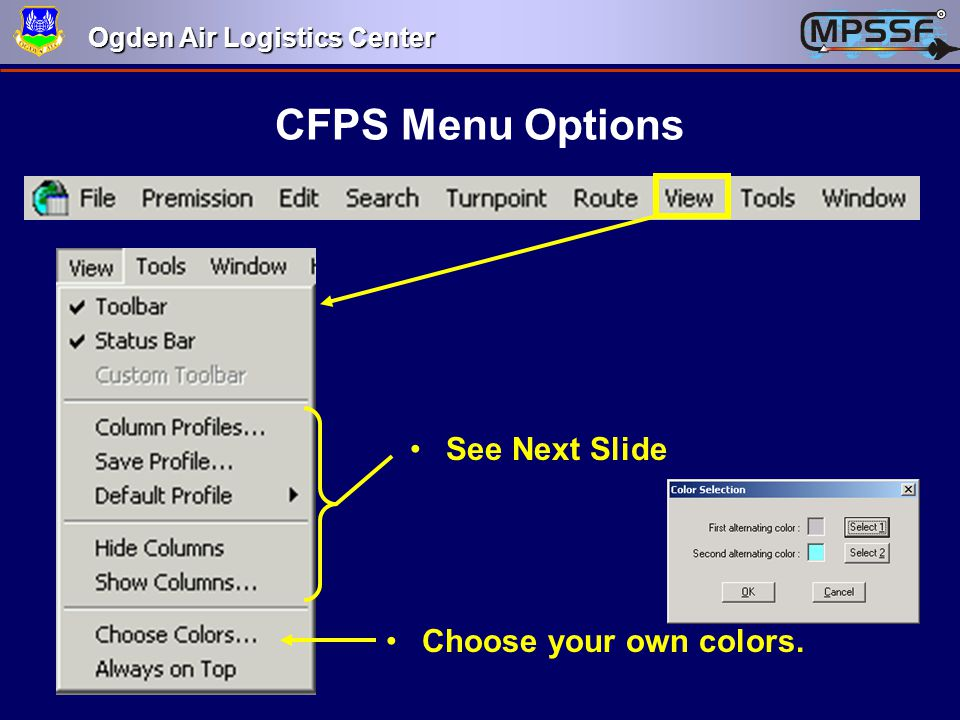 CFPS Menu Options See Next Slide Choose your own colors.