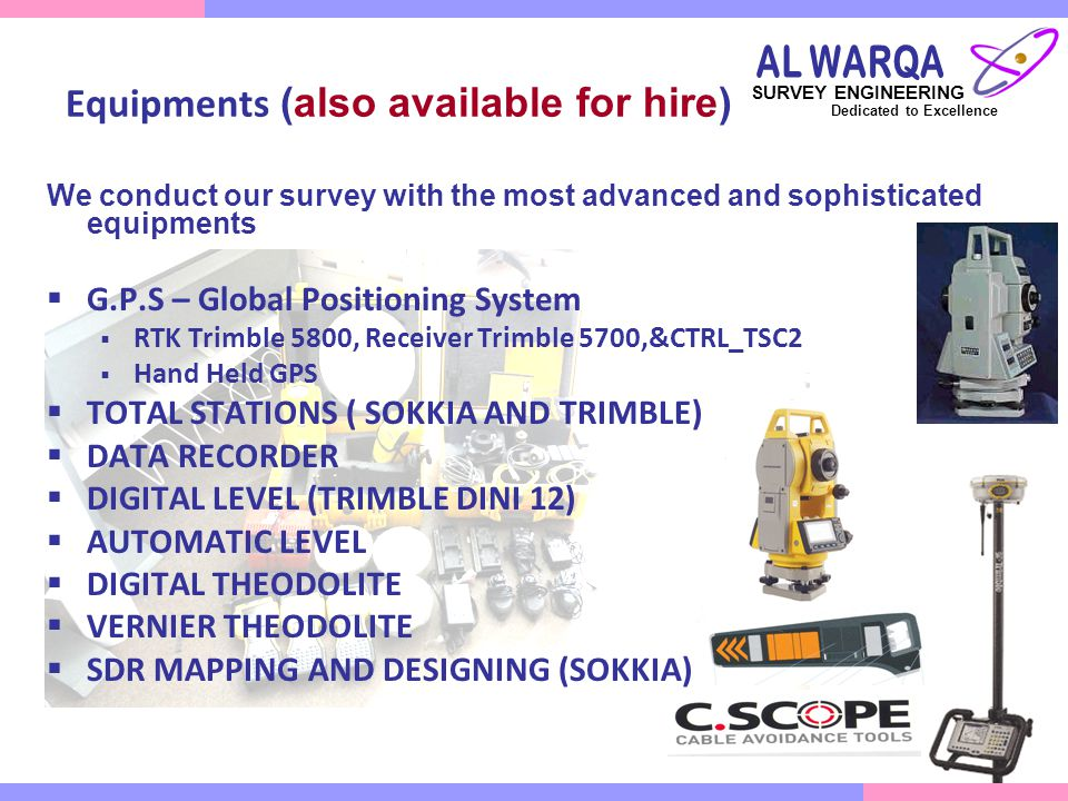 Equipments (also available for hire)