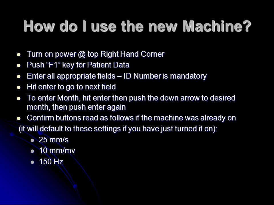 How do I use the new Machine