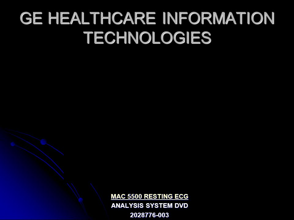 GE HEALTHCARE INFORMATION TECHNOLOGIES