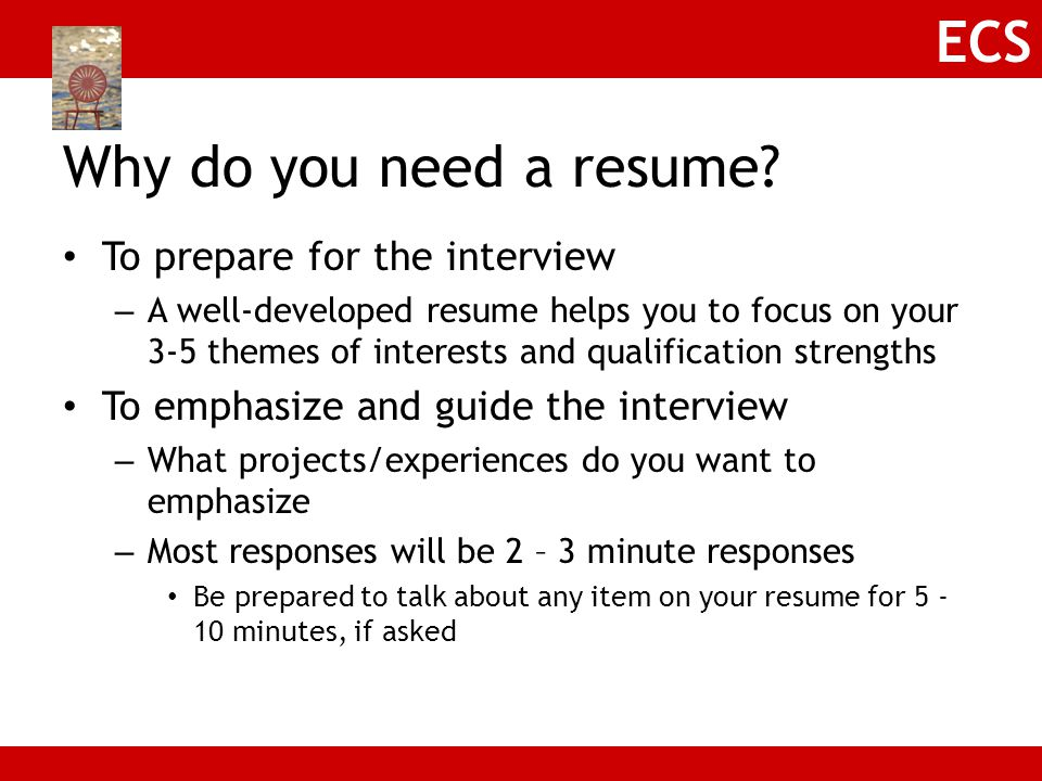 Why do you need a resume To prepare for the interview