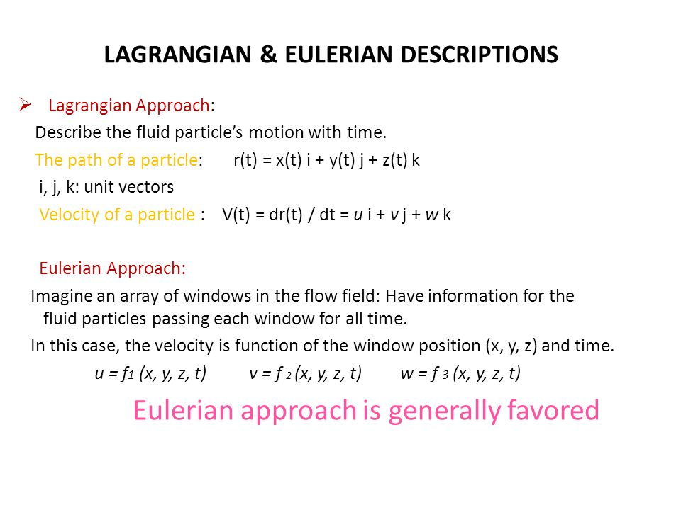 LAGRANGIAN & EULERIAN DESCRIPTIONS