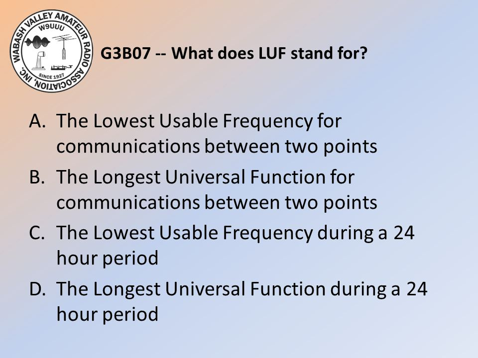 G3B07 -- What does LUF stand for