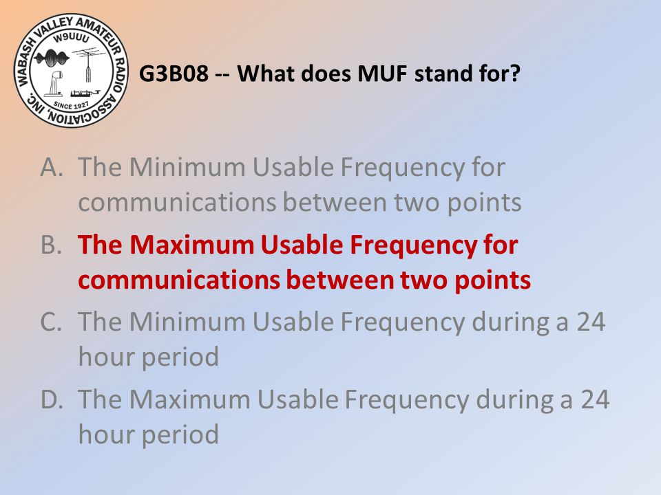 G3B08 -- What does MUF stand for