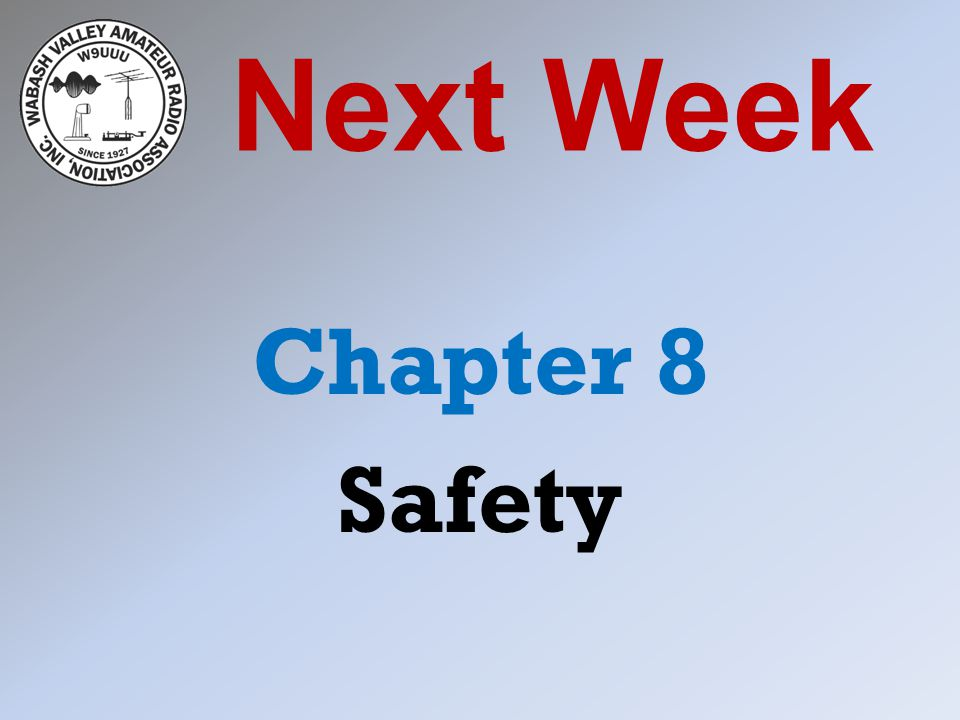 Next Week Chapter 8 Safety