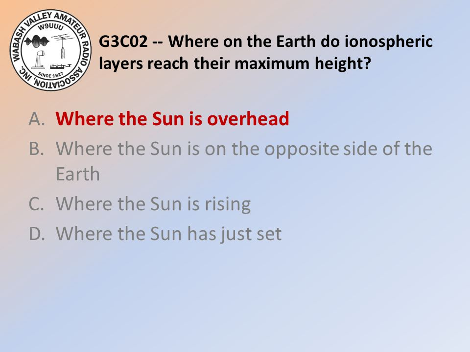 G3C02 -- Where on the Earth do ionospheric layers reach their maximum height