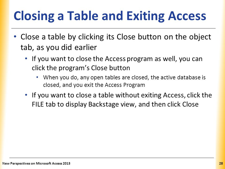 Closing a Table and Exiting Access