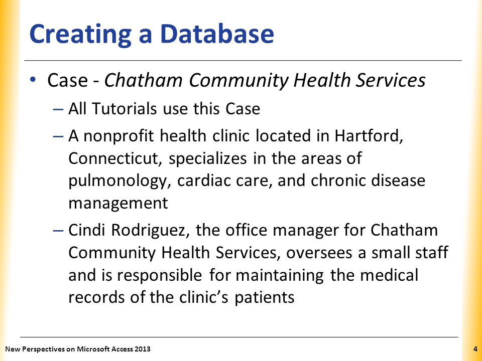 Creating a Database Case - Chatham Community Health Services