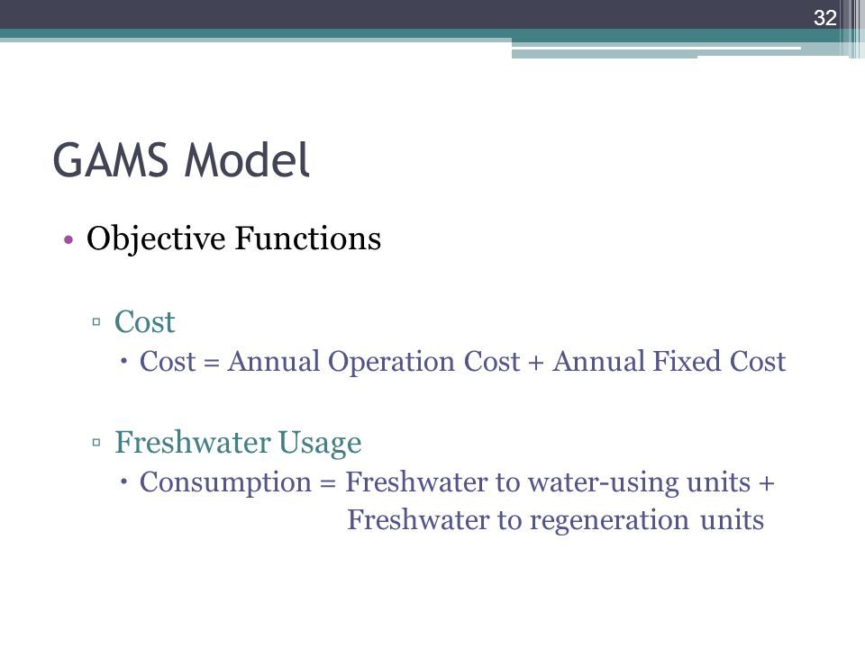 GAMS Model Objective Functions Cost Freshwater Usage