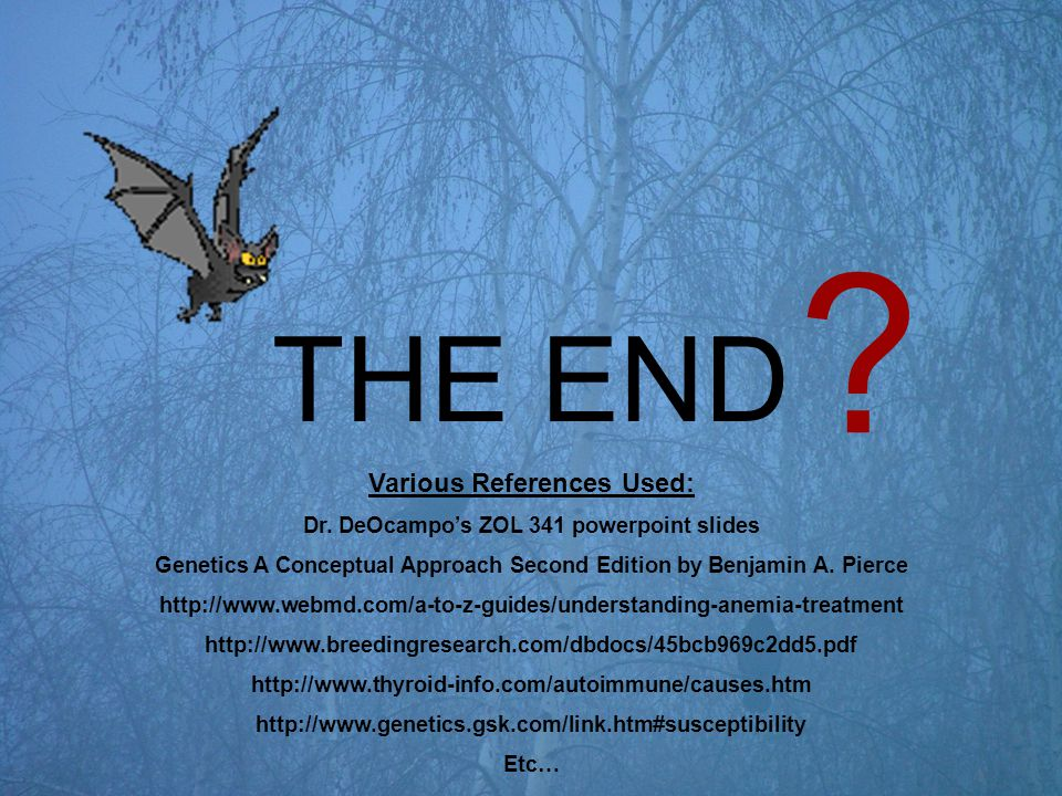 THE END Various References Used: