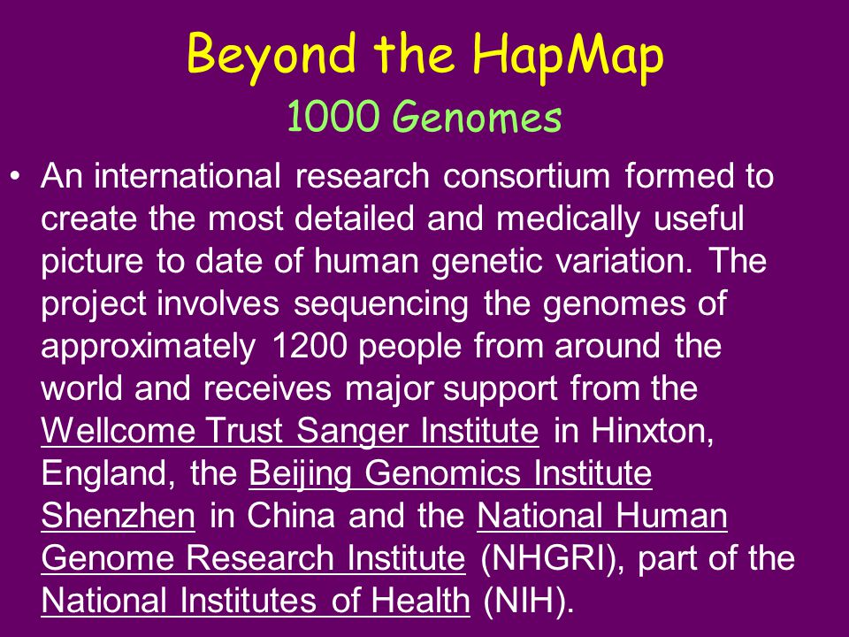 Beyond the HapMap 1000 Genomes