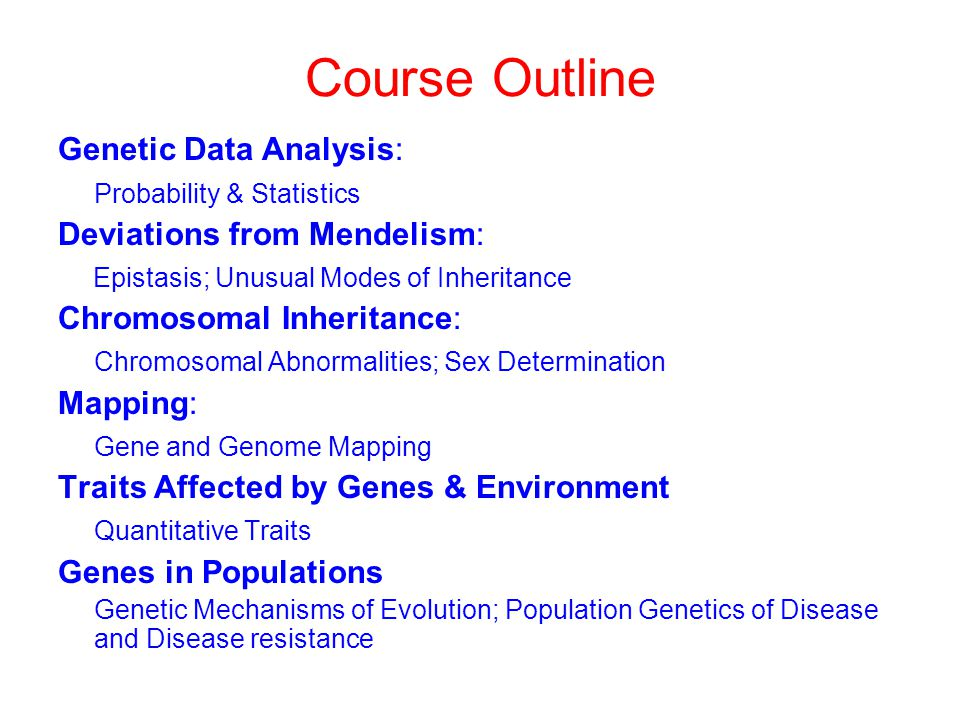 Course Outline Genetic Data Analysis: Probability & Statistics