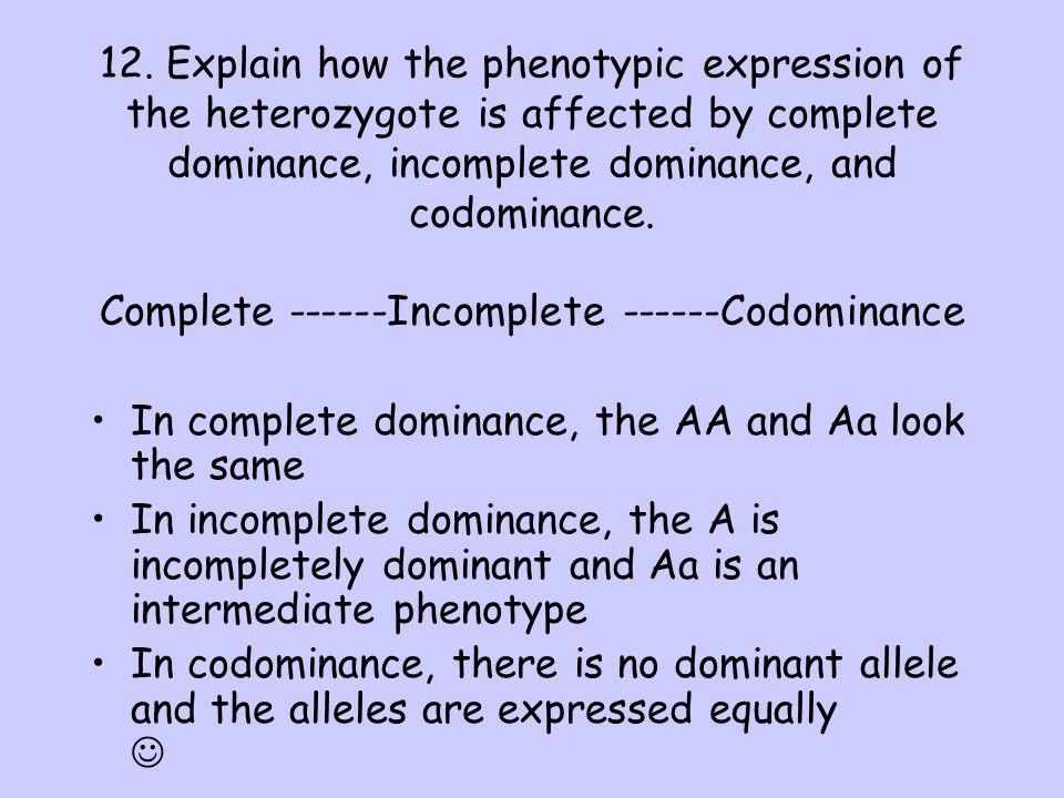 Complete ------Incomplete ------Codominance