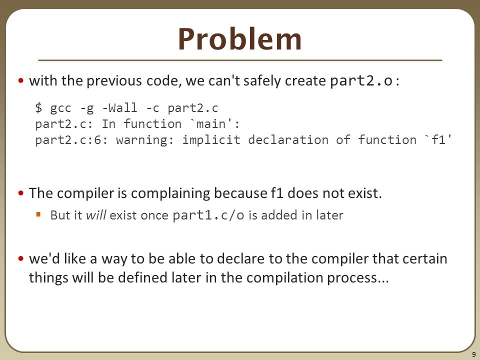 Problem with the previous code, we can t safely create part2.o :