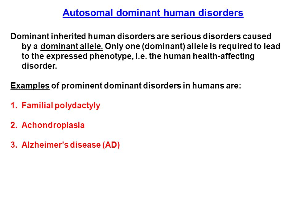 Autosomal dominant human disorders