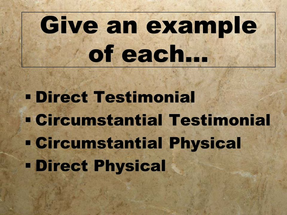 Give an example of each…