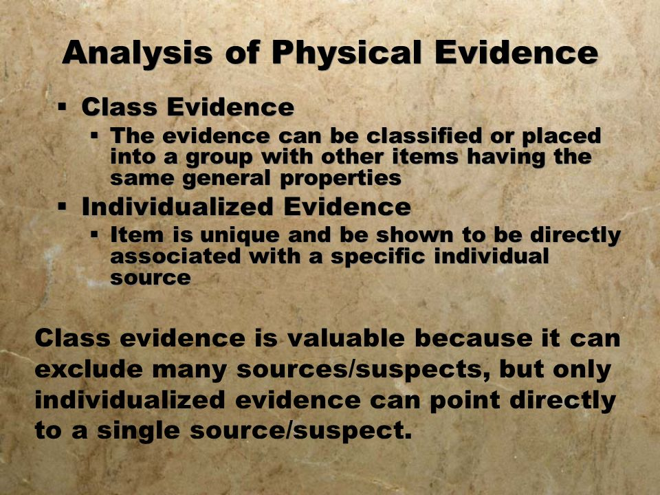 Analysis of Physical Evidence