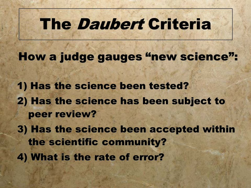 How a judge gauges new science :