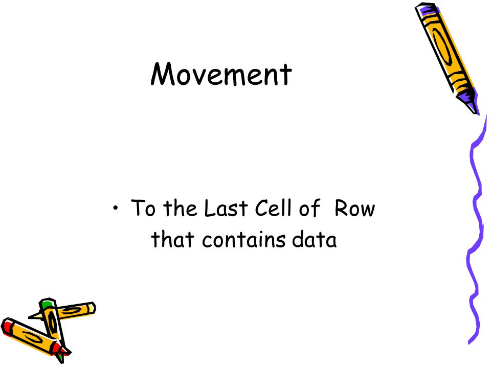 Movement To the Last Cell of Row that contains data