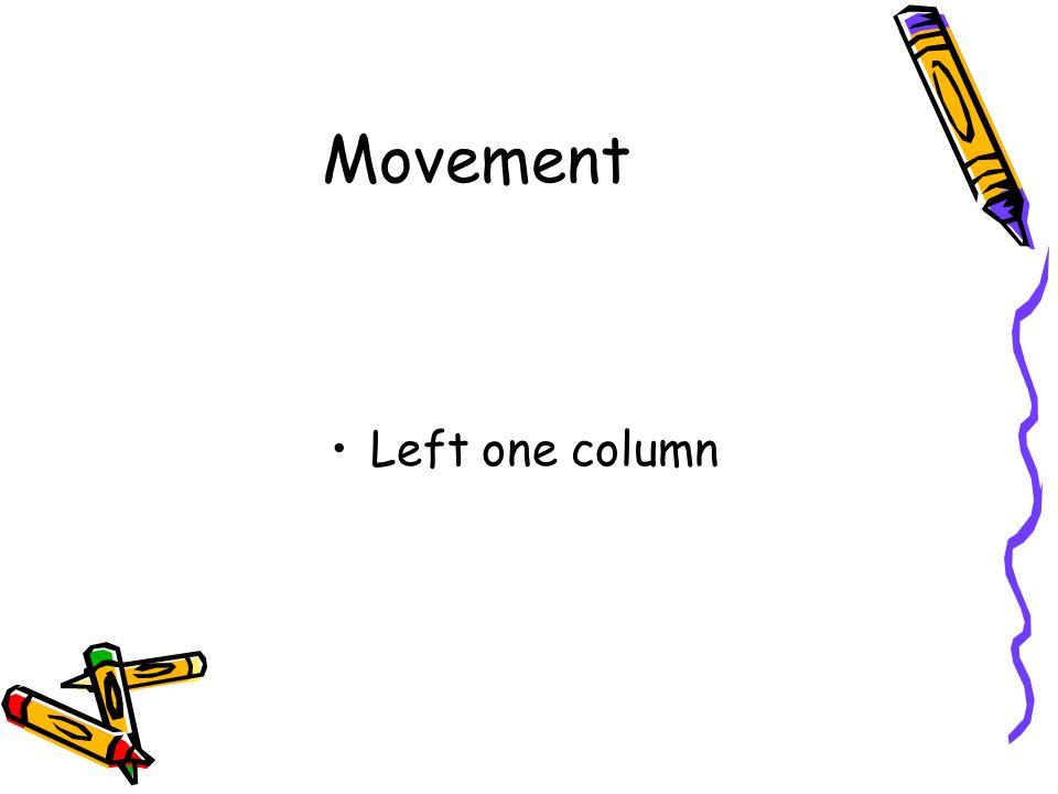 Movement Left one column