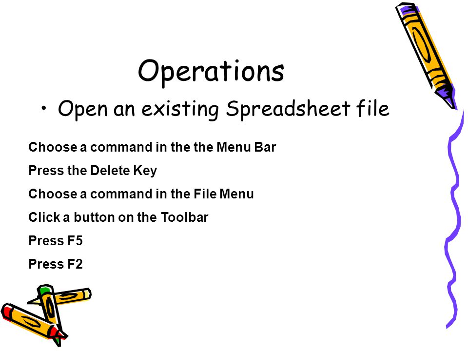 Operations Open an existing Spreadsheet file