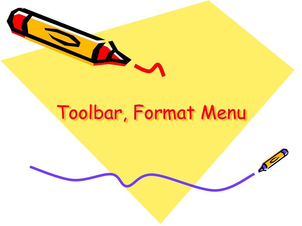 Toolbar, Format Menu