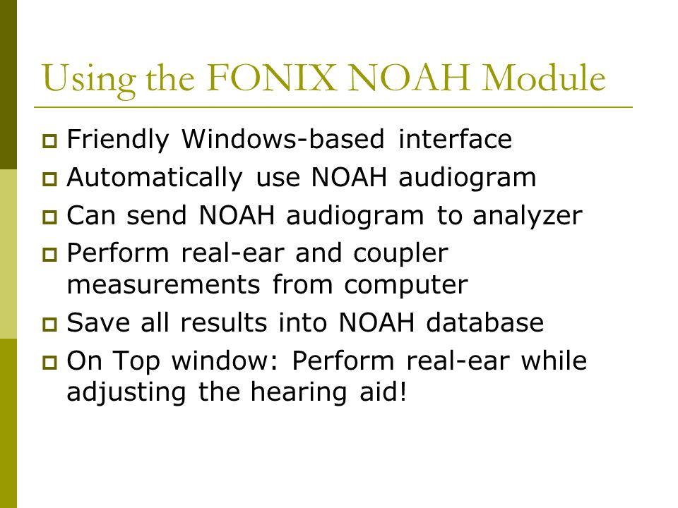Using the FONIX NOAH Module