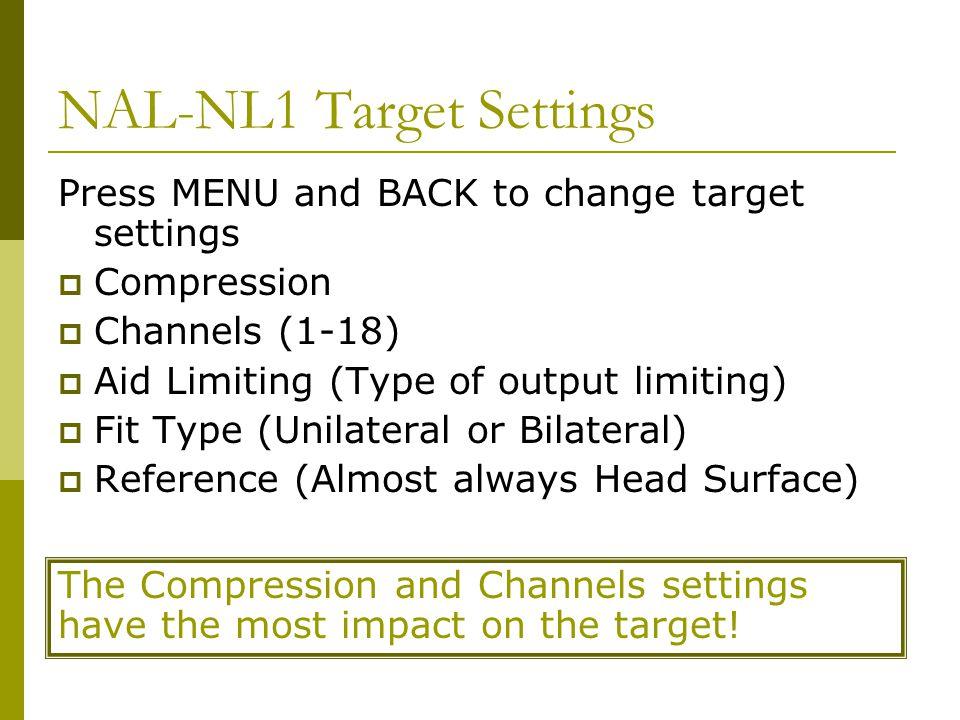 NAL-NL1 Target Settings