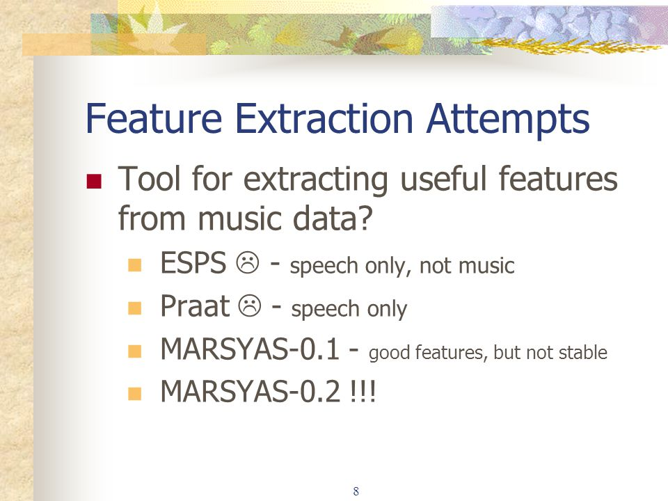 Feature Extraction Attempts