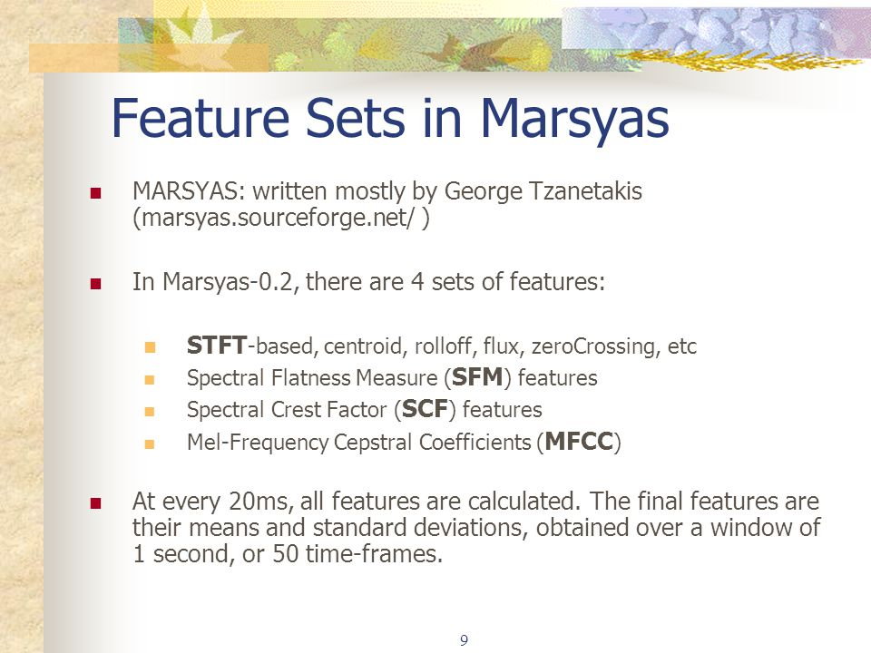 Feature Sets in Marsyas